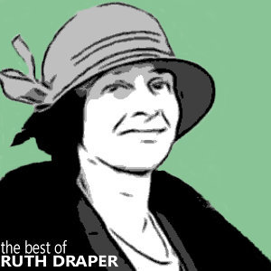 The Best of Ruth Draper Vol. 1