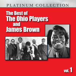 The Best of the Ohio Players and James Brown, Vol. 1