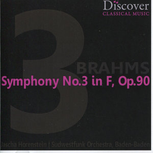Brahms: Symphony No. 3 & Variations on a theme by Haydn