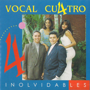 Inolvidable Vocal Cuatro