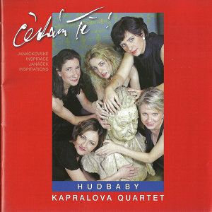 Hudbaby - Kapralova Quartet - I am waiting for you