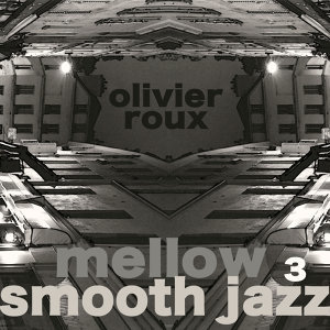Mellow Smooth Jazz 3