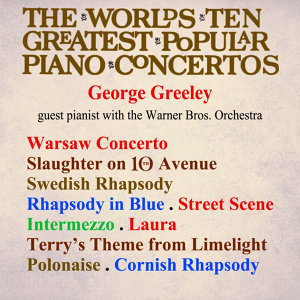 The World's Ten Greatest Popular Piano Concertos