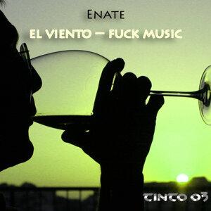El Viento - Fuck Music