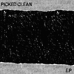 Picked Clean - EP