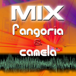 Mix By Fangoria & Camela No Te Acerques A Mi