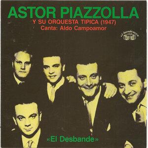 Astor Piazzolla y su orquesta tipica - El desbande