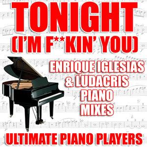 Tonight (I'm F**kin' You) (Enrique Iglesias and Ludacris Piano Mixes)