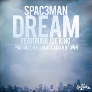 Dream Ft. Joe King