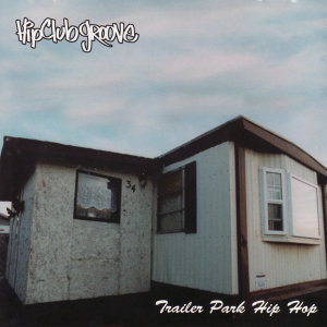 Trailer Park Hip Hop