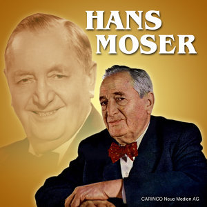 The Best Of Hans Moser