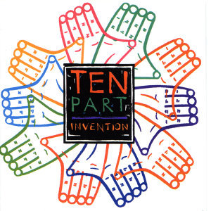 Ten Part Invention