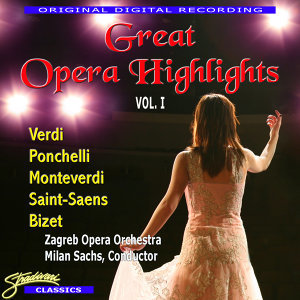 Great Opera Highlights Vol. 1