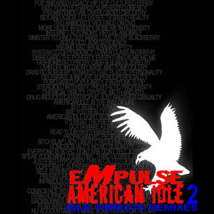 American Idle (Idle Threats Remixes)