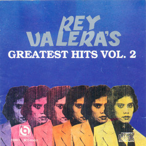 Rey valera's greatest hits vol 2