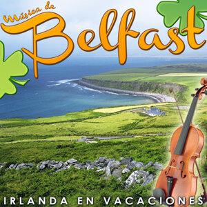 Irlanda en Vacaciones. Música de Belfast