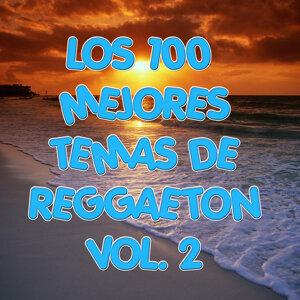 Los 100 mejores temas de Reggaeton Vol 2