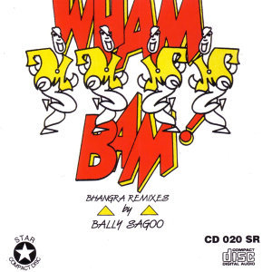 Wham Bam!! Bhangra Remixes