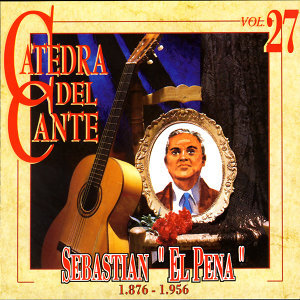 "The Best Collection. History Of Flamenco Vol.27: Sebastian ""El Pena"""