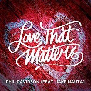 Love That Matters (feat. Jake Nauta)