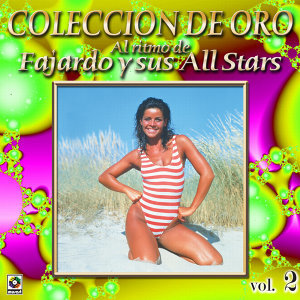 Al Ritmo De Fajardo Y All Stars Coleccion De Oro, Vol. 2