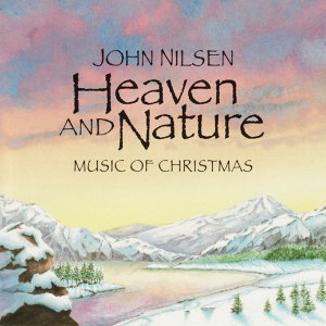 Heaven and Nature: Music of Christmas
