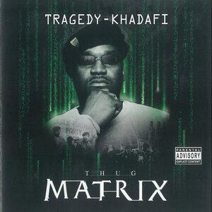 Thug Matrix