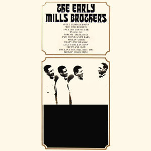 The Early Mills Brothers