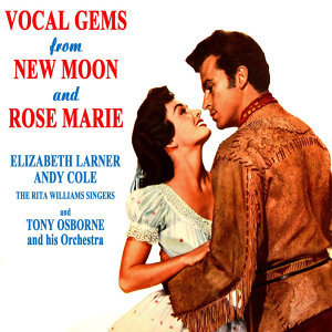Vocal Gems From New Moon & Rose Marie