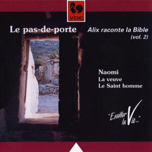 Alix raconte la Bible, Vol. 2: Le pas-de-porte