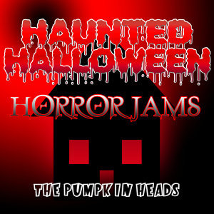 Haunted Halloween Horror Jams