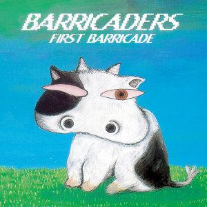 FIRST BARRICADE