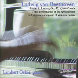 Beethoven: Three Performances of the Appassionata on fortepianos and piano of Viennese design