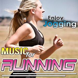 Music for Running. Enjoy Jogging, Go to Run