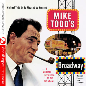 Mike Todd's Broadway (Digitally Remastered)