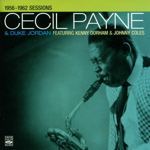 Cecil Payne & Duke Jordan 1956-1962 Sessions