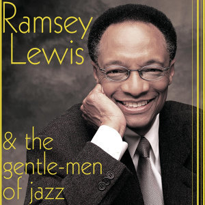 Ramsey Lewis And The Gentlemen Of Jazz