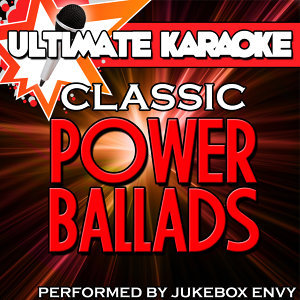Ultimate Karaoke: Classic Power Ballads