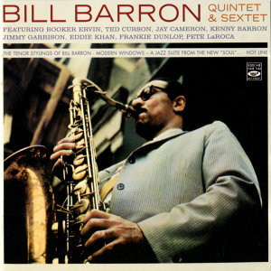 The Tenor Stylings of Bill Barron / Modern Windows / Hot Line