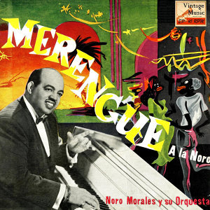 "Vintage Cuba Nº 45 - EPs Collectors ""Merengue A Lo Noro"""