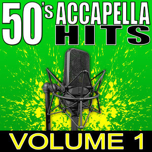 50's Accapella Hits Volume 1