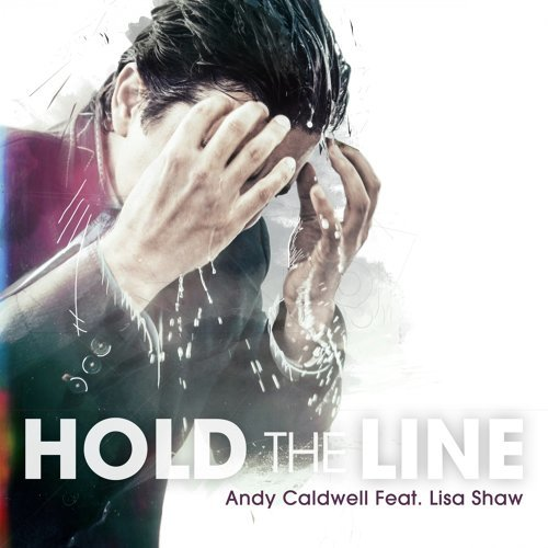Hold the Line feat. Lisa Shaw - EP