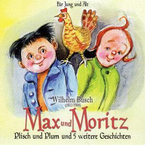 Max und Moritz. Plisch und Plum und 5 weitere Geschichten