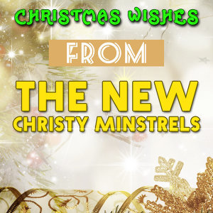 Christmas Wishes From The New Christy Minstrels