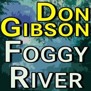 Don Gibson Foggy River