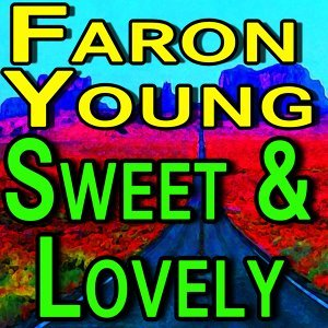 Faron Young Sweet & Lovely