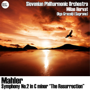 "Mahler: Symphony No.2 in C Minor ""The Resurrection"""