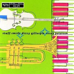 Stuff Smith/ Dizzy Gillespie/ Oscar Peterson