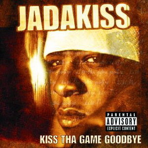 Kiss Tha Game Goodbye - Explicit Version