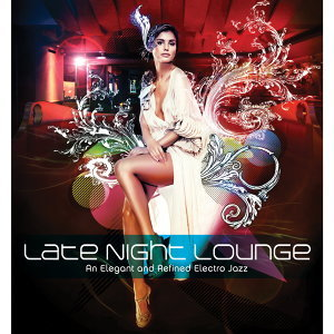 Late Night Lounge (午夜弛放)